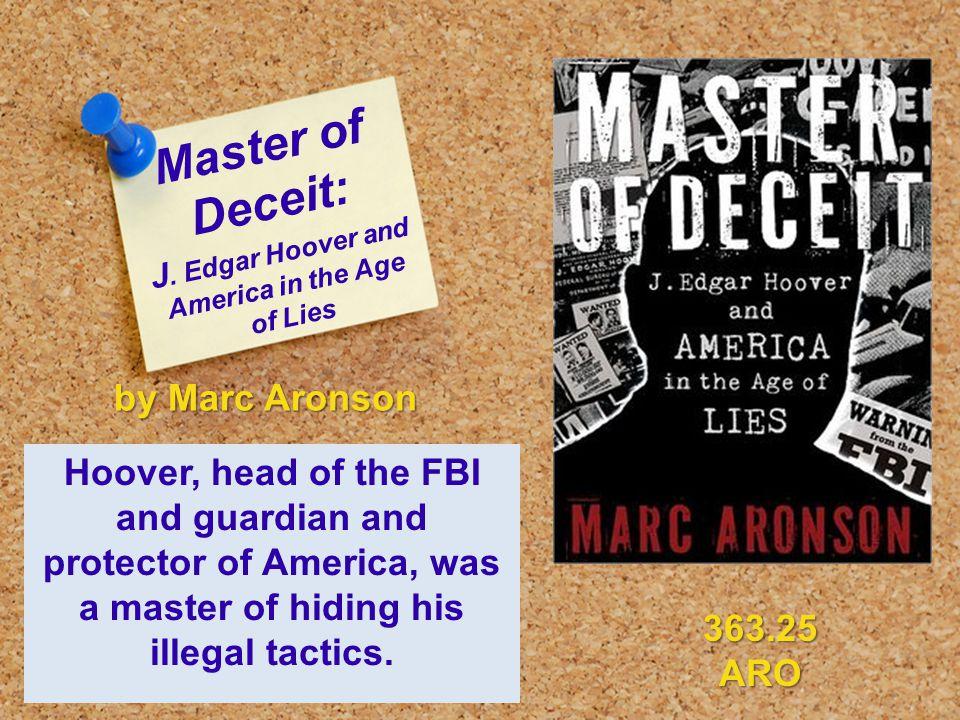 Master of Deceit: J.