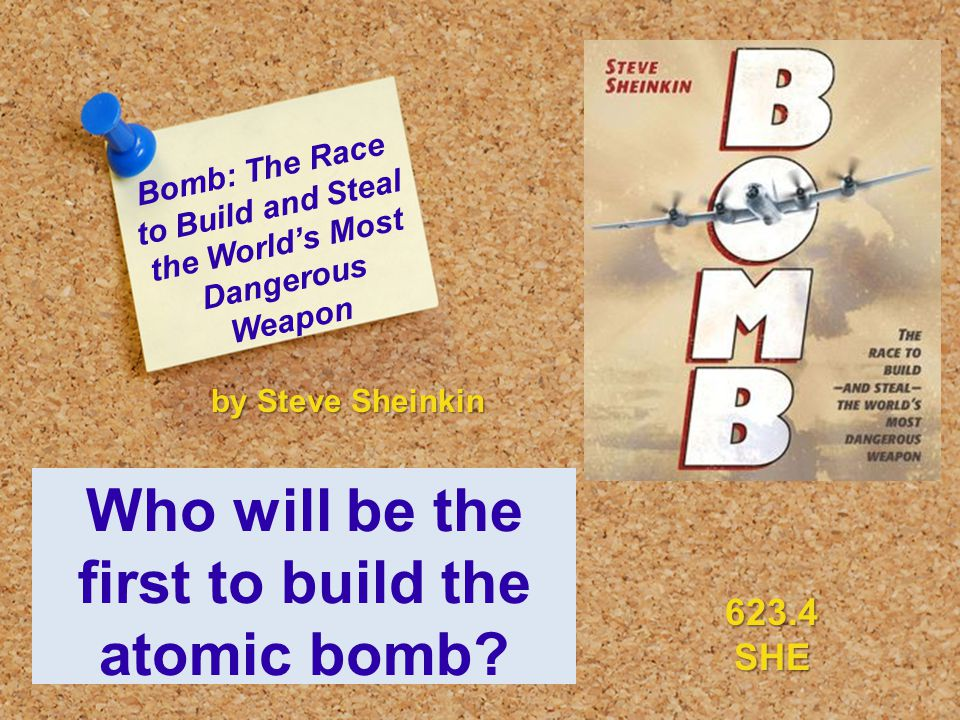 Bomb: The Race to Build and Steal the World's Most Dangerous Weapon Who will be the first to build the atomic bomb.