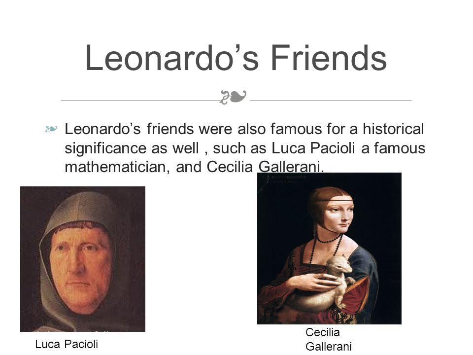 ❧ ❧ Leonardo originally was named Leonardo di ser Piero which he got from his father's name.