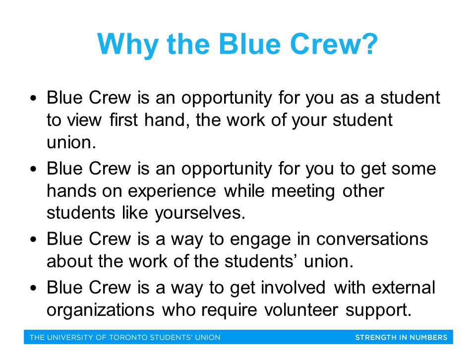 Volunteer Opportunities Blue Crew will get involved with a number of opportunities available both on and off campus.
