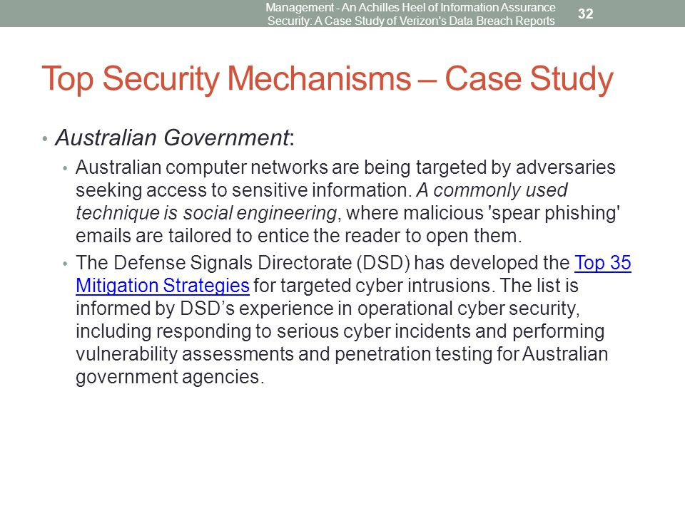 Top Security Mechanisms – Case Study Australian Government: Australian computer networks are being targeted by adversaries seeking access to sensitive information.