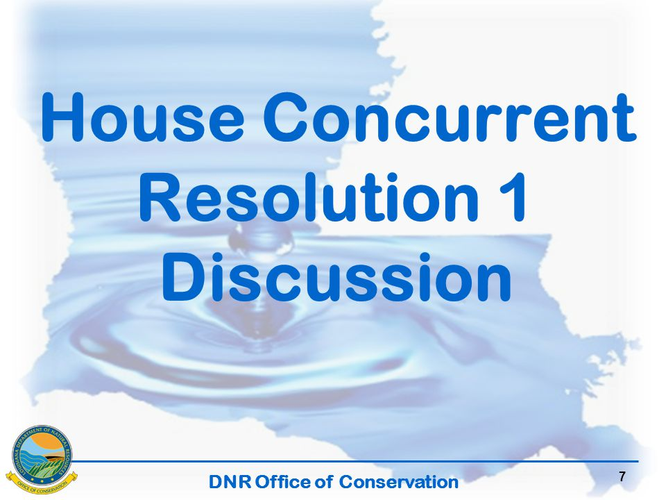 DNR Office of Conservation 7 House Concurrent Resolution 1 Discussion