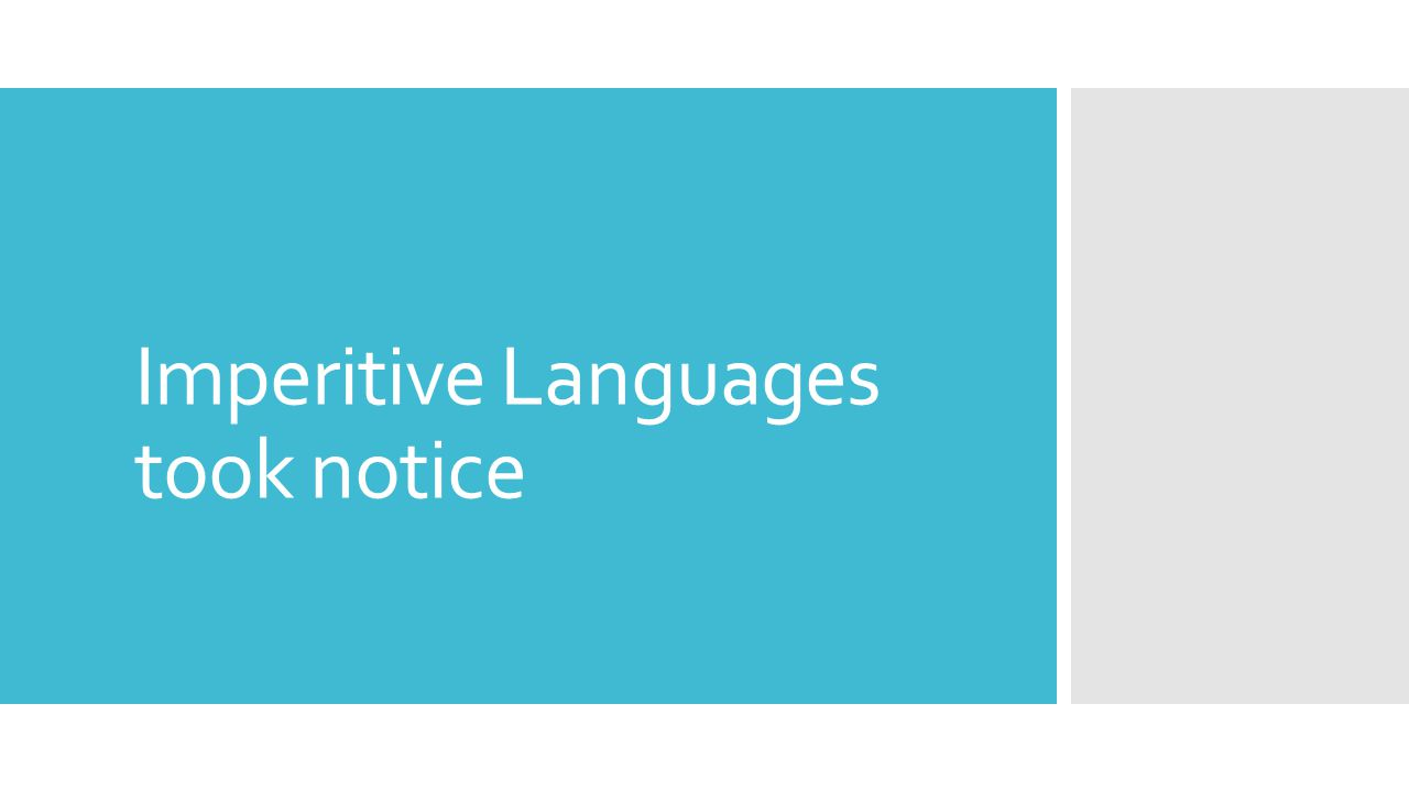 Imperitive Languages took notice