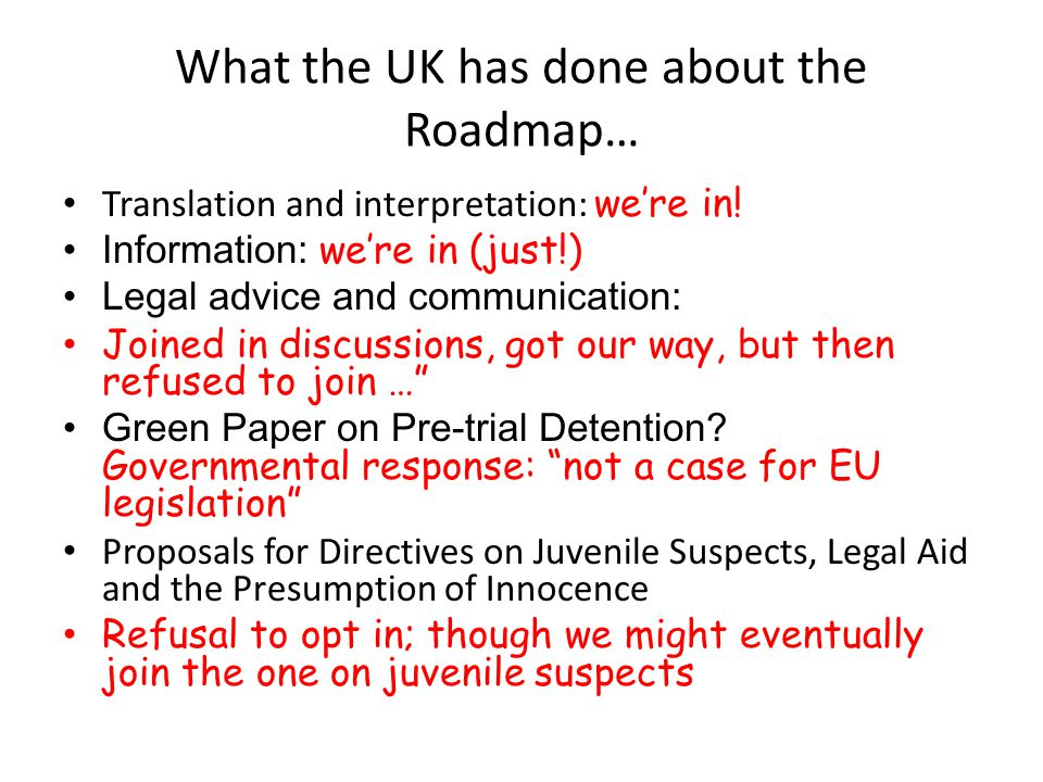 What the UK has done about the Roadmap… Translation and interpretation: we're in.