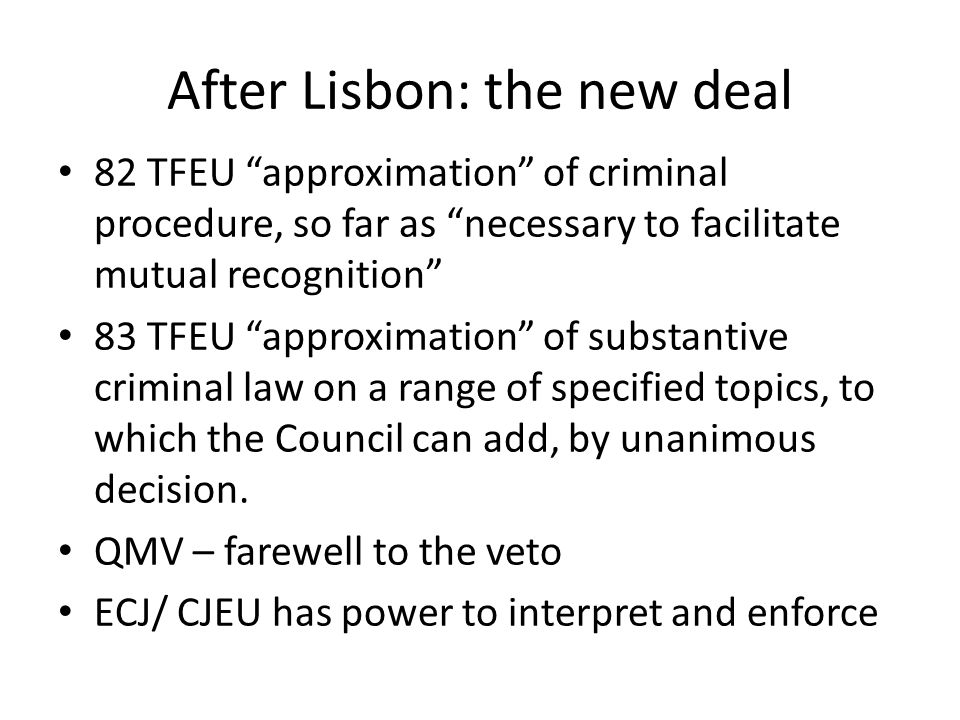 Lisbon Treaty: UK opt-outs Protocol 21: No new EU justice measures apply to us unless we decide to opt into them Protocol 36, article 10, clause 4: We can pull out of all the remaining Maastricht measures ahead of the CJEU getting power to make us implement them