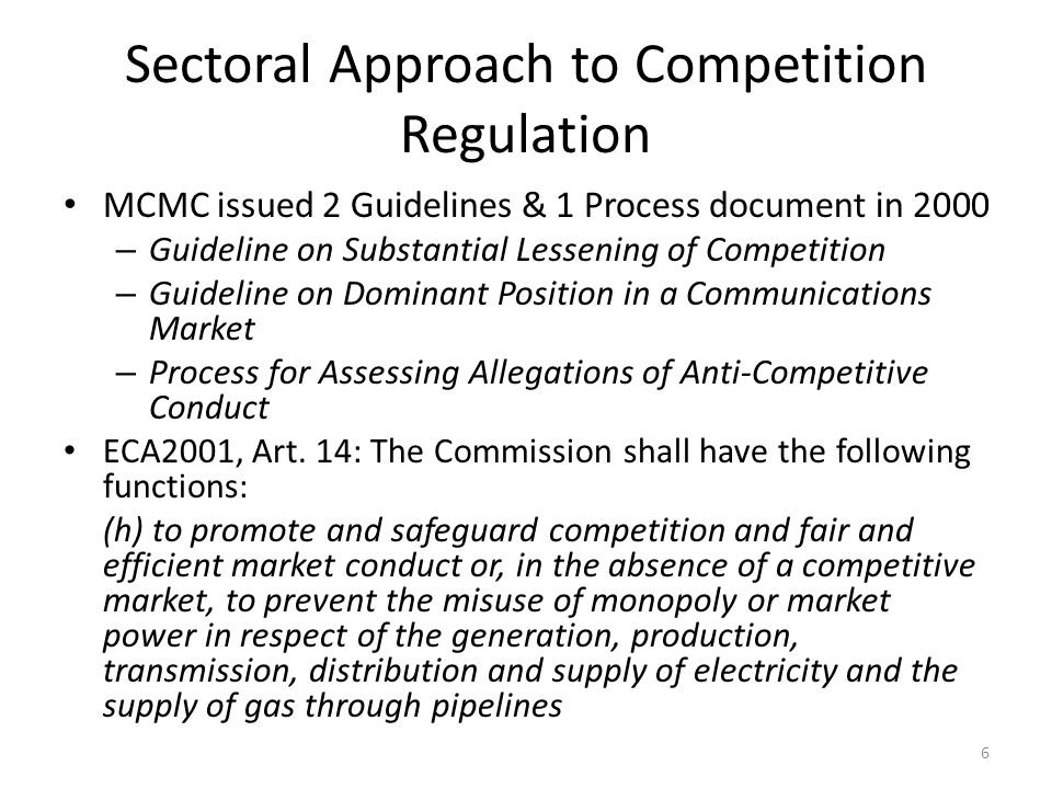 Competition Policy and Law 2005: Fair Trade Practices Policy (FTTP) – Objectives – Scope – Trade Practices Prohibited Abuse of Dominant Position Hard-core Cartels Anticompetitive practices Fair Trade Practices Commission (FTPC) & Fair Trade Practices Appeal Tribunal  2010: Competition Act & Malaysian Competition Commission (MyCC) – no more prohibition on unfair trade practices 7