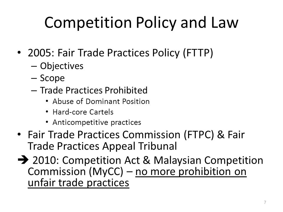 Competition Act 2010 Covering two main types of behaviours – Anti-competitive agreements (horizontal): price fixing, controlling of market share/production/ distribution and bid rigging are per se illegal (Sec.4) – Abuse of dominant position: imposition of unfair transaction price, refusal to supply, predatory pricing and entry deterrence strategies inter alia (Sec.10) Individual & block exemptions available: when the benefits to society exceed costs Distinctive features – No provision on mergers & acquisitions (M&As) – Exclusion of commercial activities covered under the CMA 1998 and the ECA 2001 – Vertical anti-competitive agreements mentioned & clarified in the MyCC guidelines 8