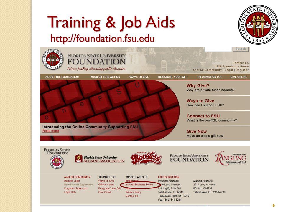 Training & Job Aids http://foundation.fsu.edu 6