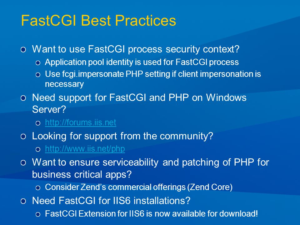 FastCGI Best Practices Want to use FastCGI process security context.