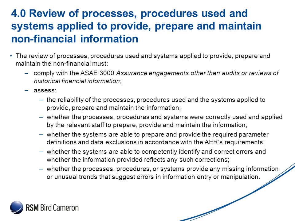 Presentation Subject Header 4.0 Review of processes, procedures used and systems applied to provide, prepare and maintain non-financial information Th