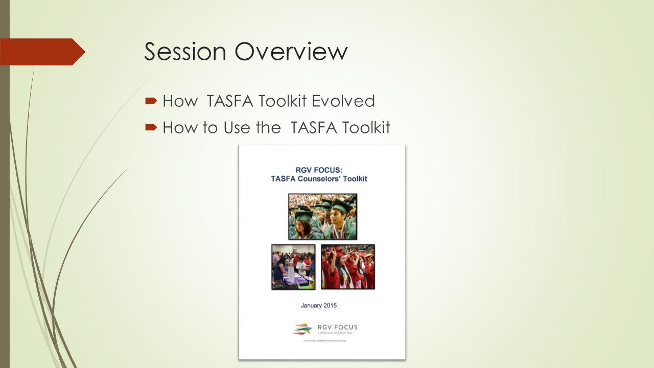 Video Guide to TASFA in English & Spanish https://www.youtube.com/watch?v=j94zx8ojbichttps://www.youtube.com/watch?v=_3ElCSJemYI