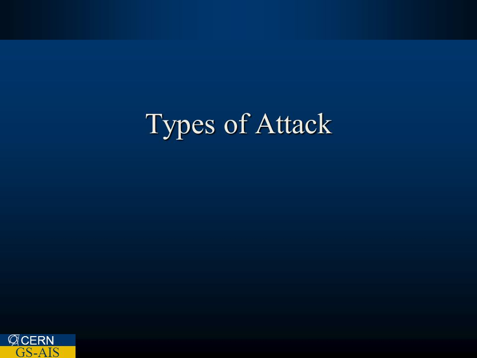 CERN GS-AIS Types of Attack