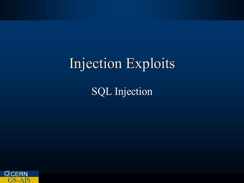 CERN GS-AIS Injection Exploits SQL Injection