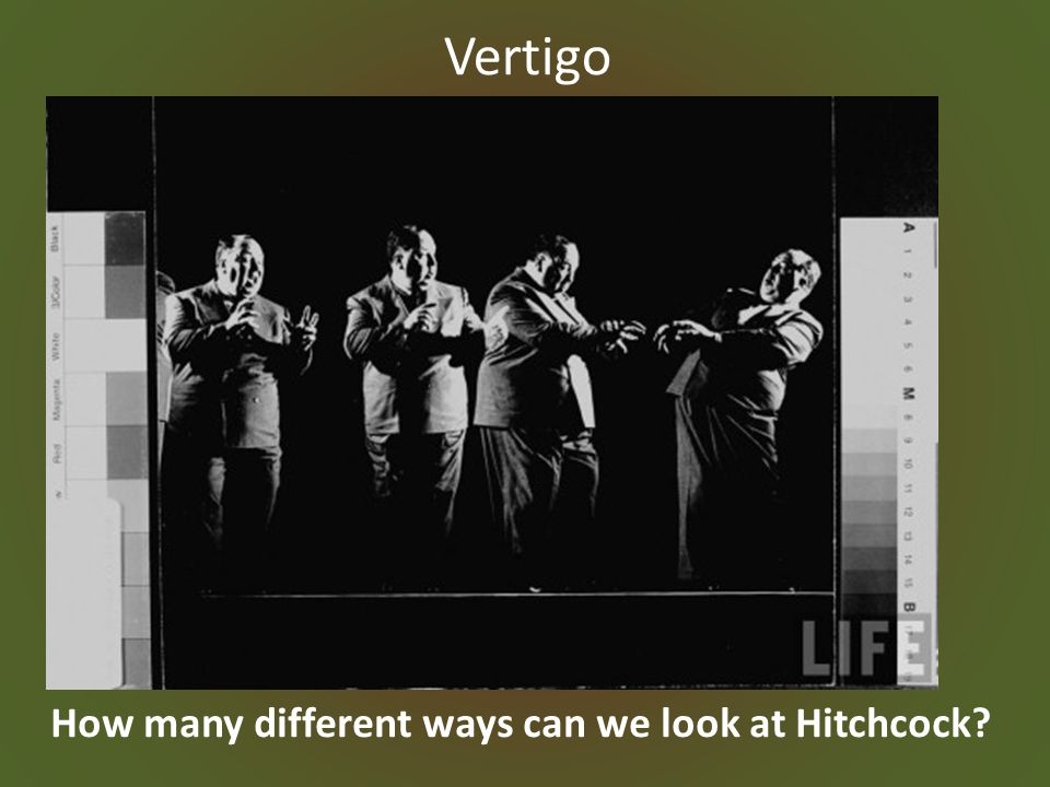 Vertigo How many different ways can we look at Hitchcock