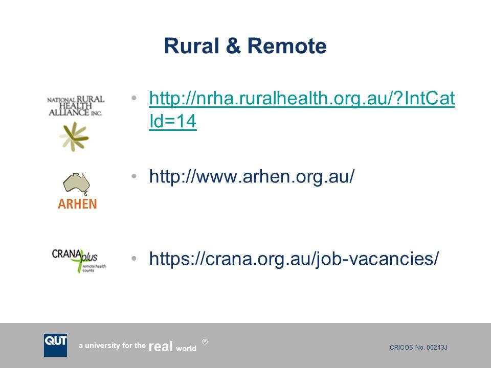 CRICOS No. 00213J a university for the world real R Rural & Remote http://nrha.ruralhealth.org.au/?IntCat Id=14http://nrha.ruralhealth.org.au/?IntCat