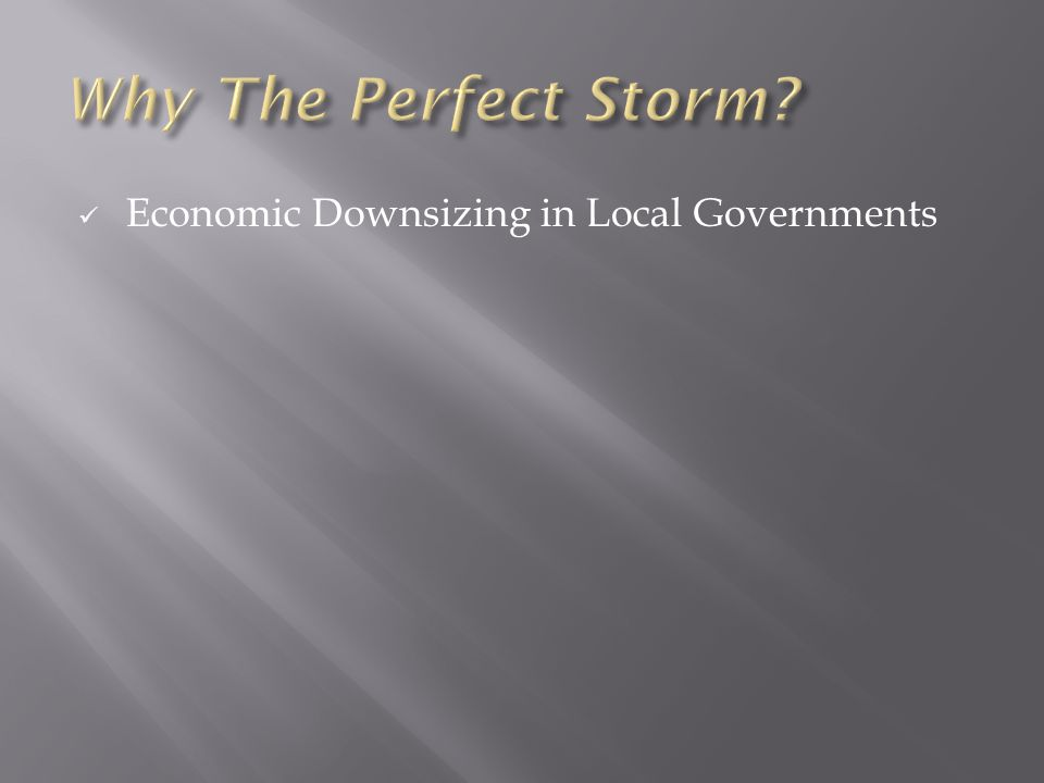 Economic Downsizing in Local Governments
