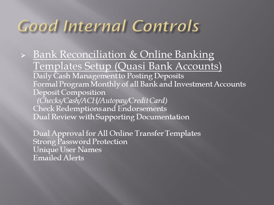  Bank Reconciliation & Online Banking Templates Setup (Quasi Bank Accounts) Daily Cash Management to Posting Deposits Formal Program Monthly of all B