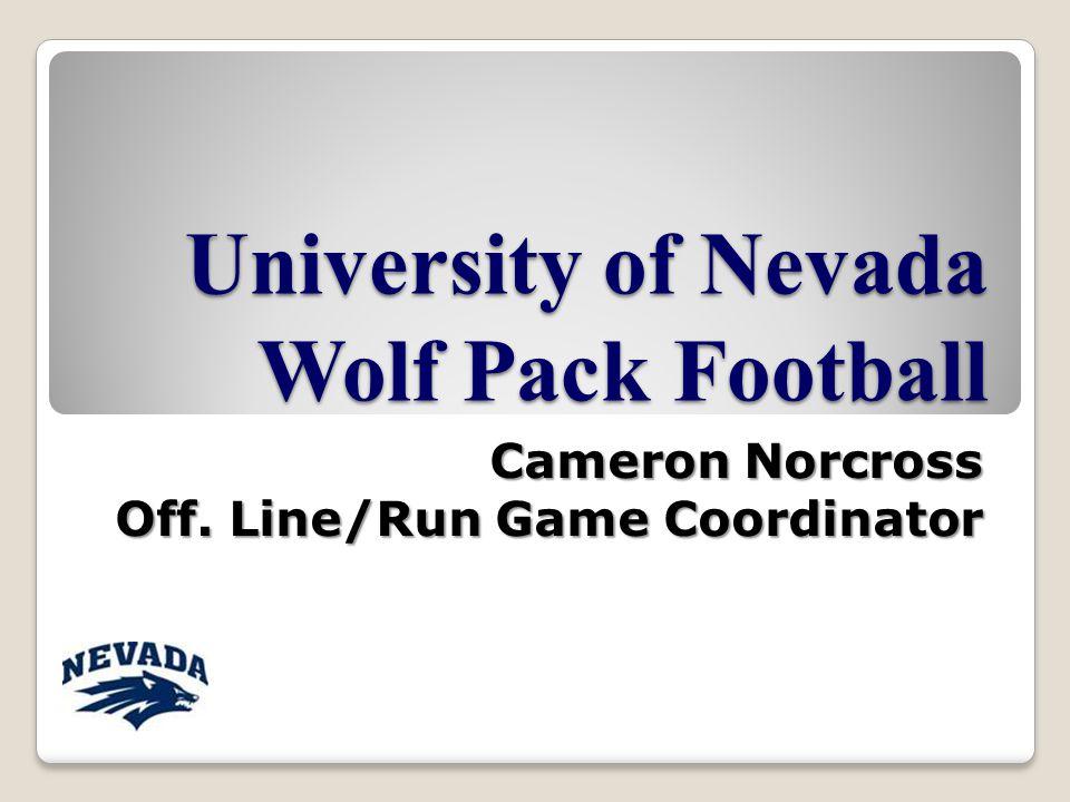 University of Nevada Wolf Pack Football Cameron Norcross Off. Line/Run Game Coordinator