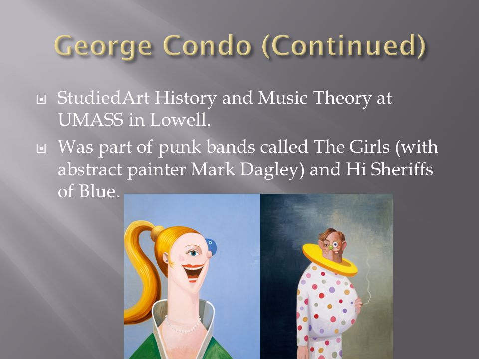  Philosopher Felix Guattari wrote there is then a very specific 'Condo effect' which separates you from all the painters you seem to reinterpret.