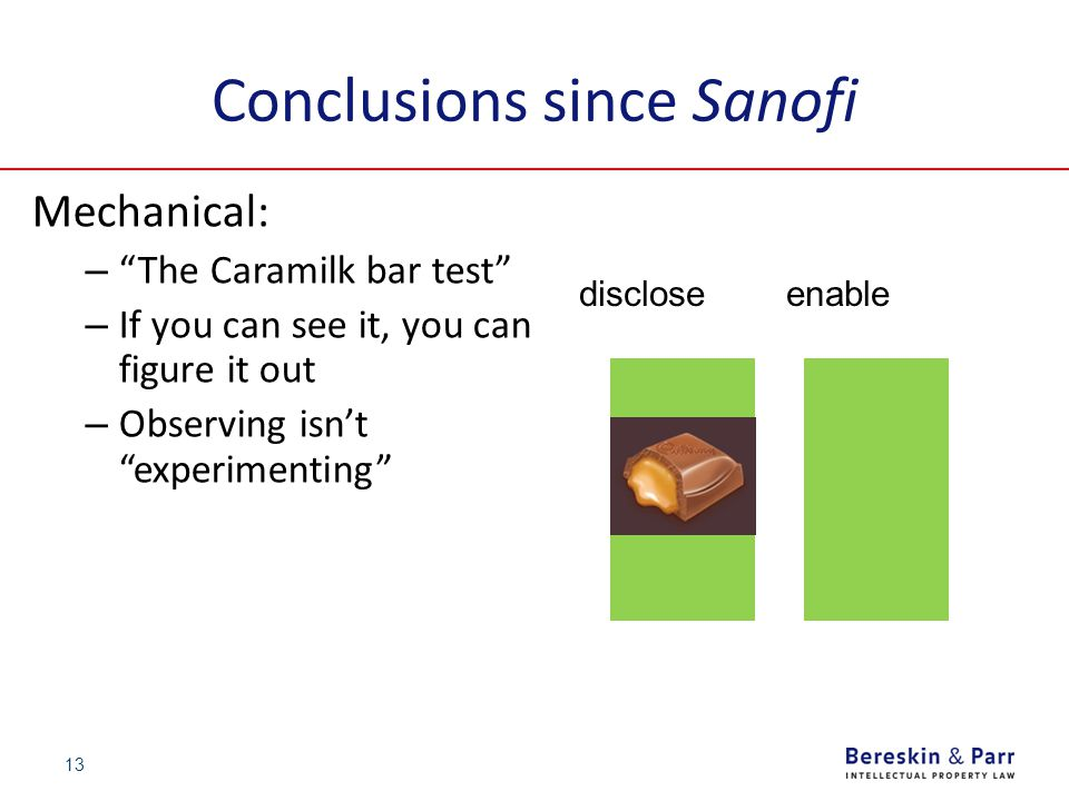 "Conclusions since Sanofi Mechanical: – ""The Caramilk bar test"" – If you can see it, you can figure it out – Observing isn't ""experimenting"" 13 disclos"