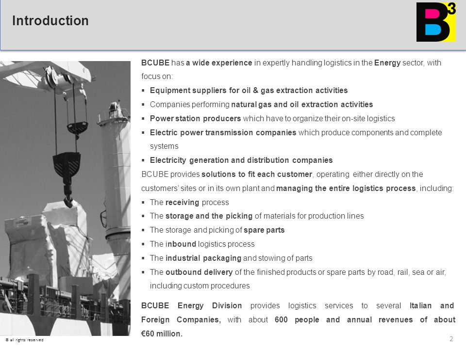 BCUBE has a wide experience in expertly handling logistics in the Energy sector, with focus on:  Equipment suppliers for oil & gas extraction activit