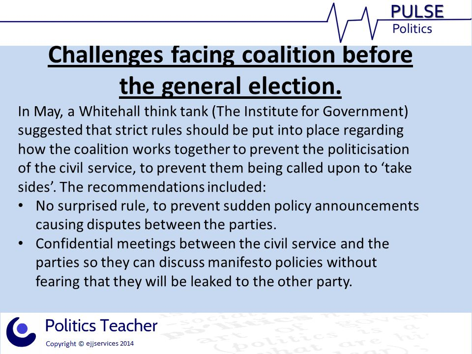 Challenges facing coalition before the general election.