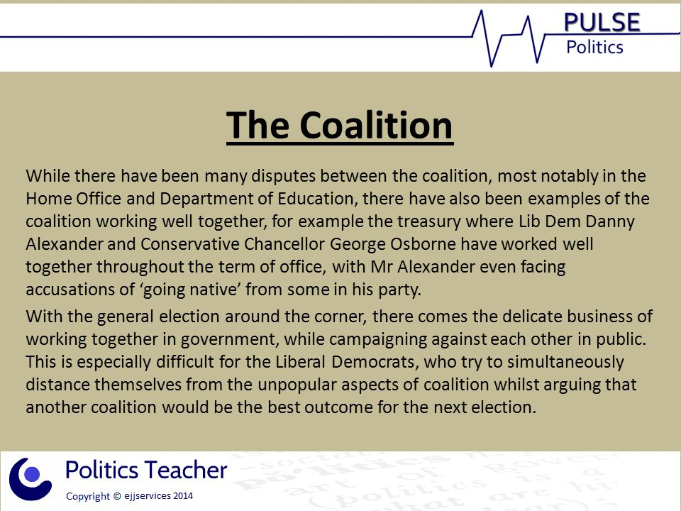 The Coalition While there have been many disputes between the coalition, most notably in the Home Office and Department of Education, there have also been examples of the coalition working well together, for example the treasury where Lib Dem Danny Alexander and Conservative Chancellor George Osborne have worked well together throughout the term of office, with Mr Alexander even facing accusations of 'going native' from some in his party.