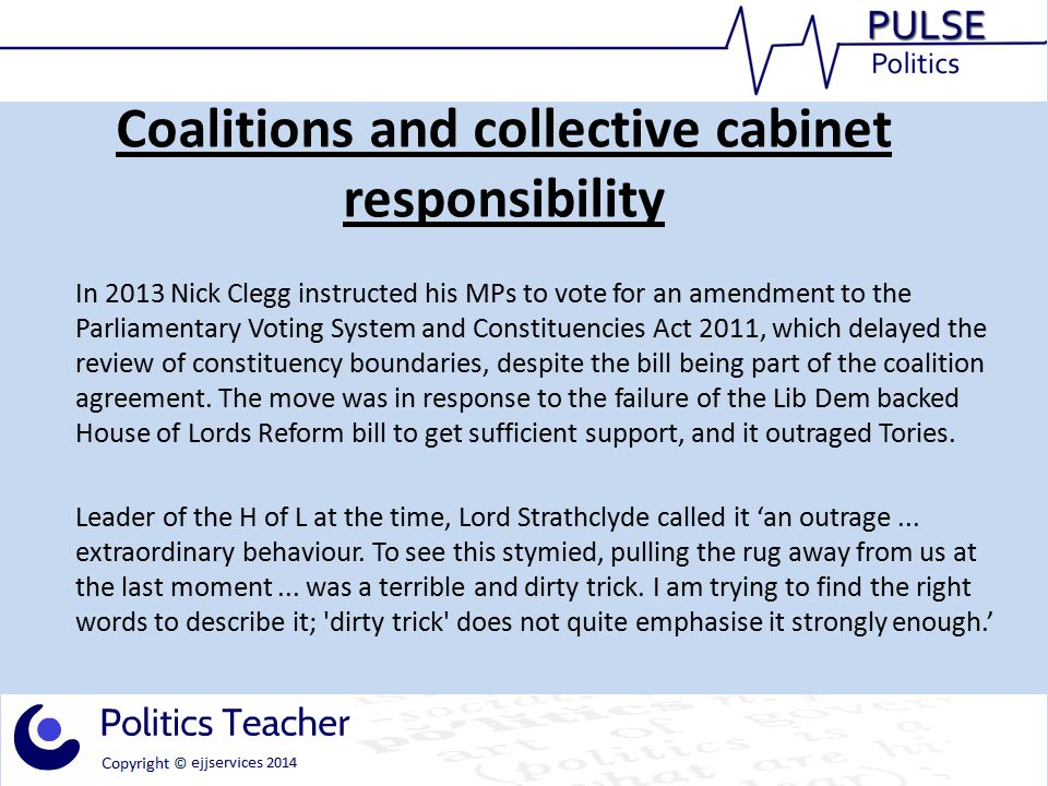 Coalitions and collective cabinet responsibility David Cameron also challenged the principle of collective responsibility when he allowed Conservative MPs to support an amendment to the 2013 Queen's Speech allowing for a referendum on EU membership.