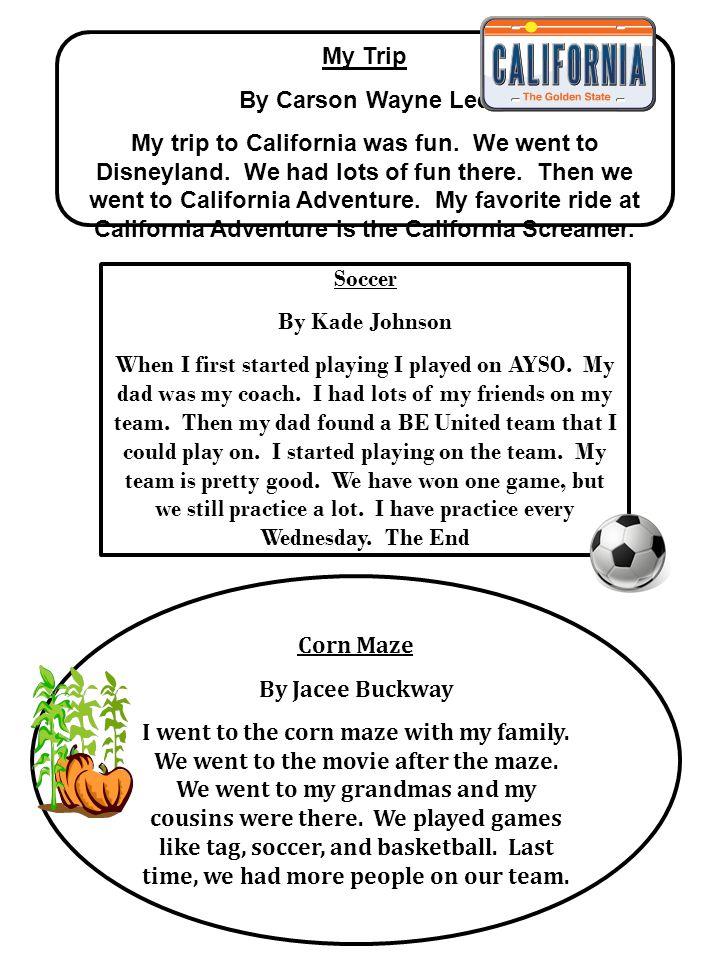 My Trip By Carson Wayne Lee My trip to California was fun.