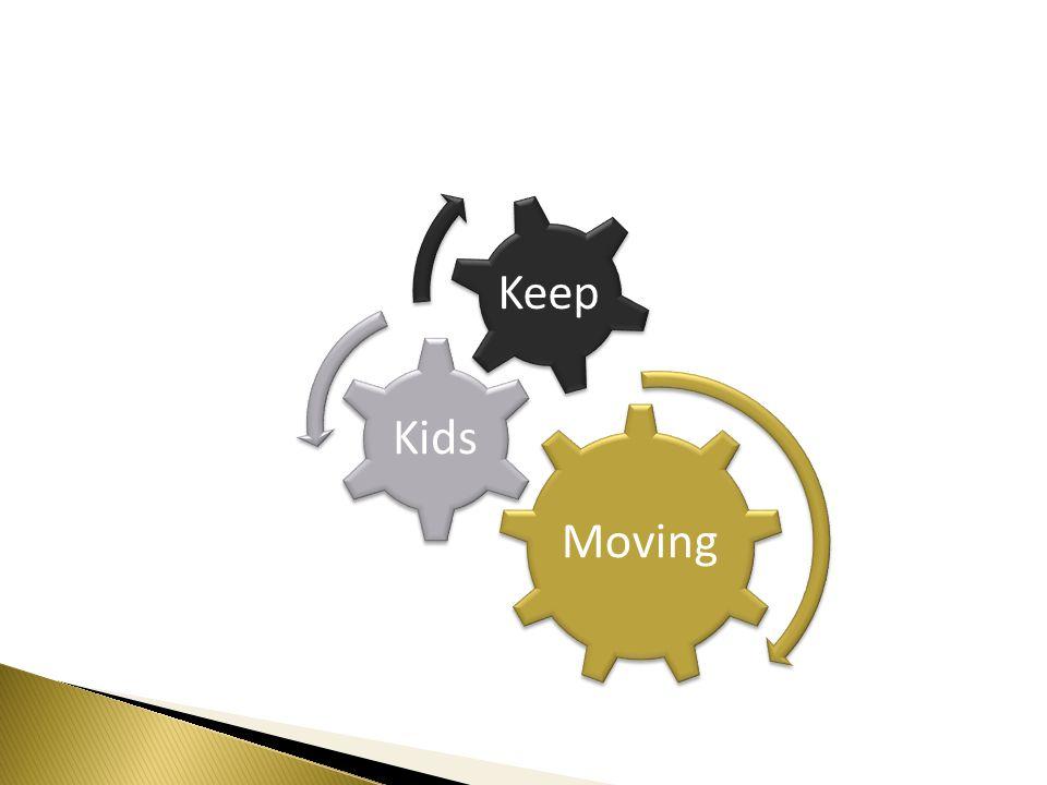 Moving Kids Keep