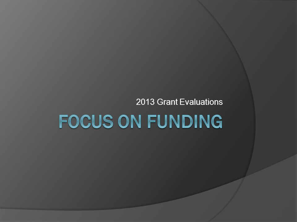 2013 Grant Evaluations