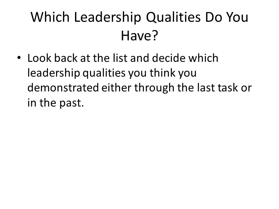 Which Leadership Qualities Do You Have.