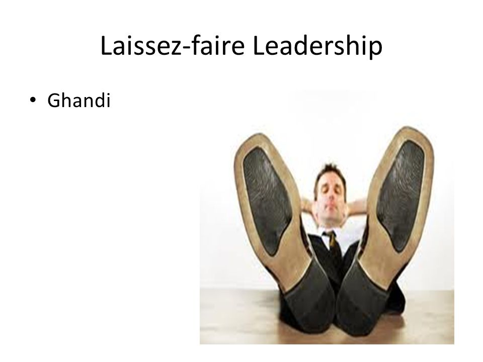 Laissez-faire Leadership Ghandi