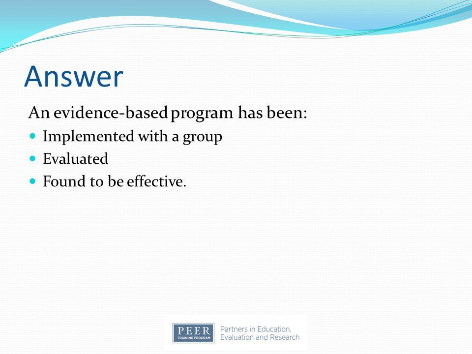 Case Study Scenarios Scenario 1: You want to adapt an evidence-based program in Cameron County, Texas.