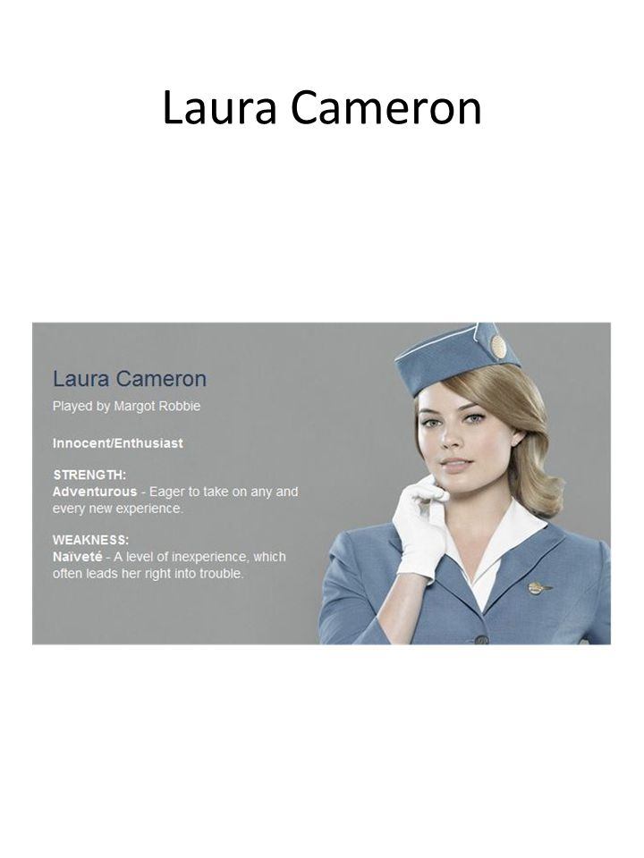 Laura is nice. This is her first job. She has a lot to learn.