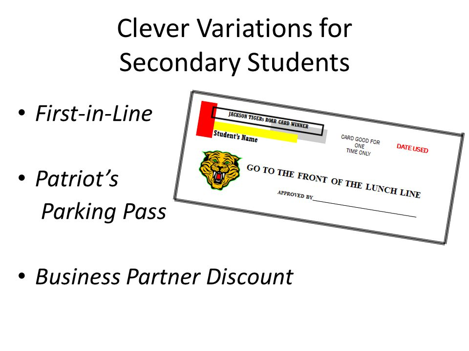 Clever Variations for Secondary Students First-in-Line Patriot's Parking Pass Business Partner Discount
