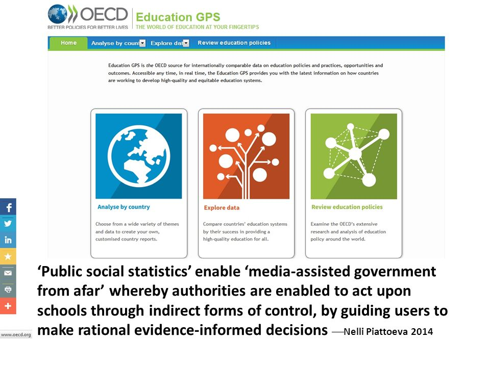 'Public social statistics' enable 'media-assisted government from afar' whereby authorities are enabled to act upon schools through indirect forms of