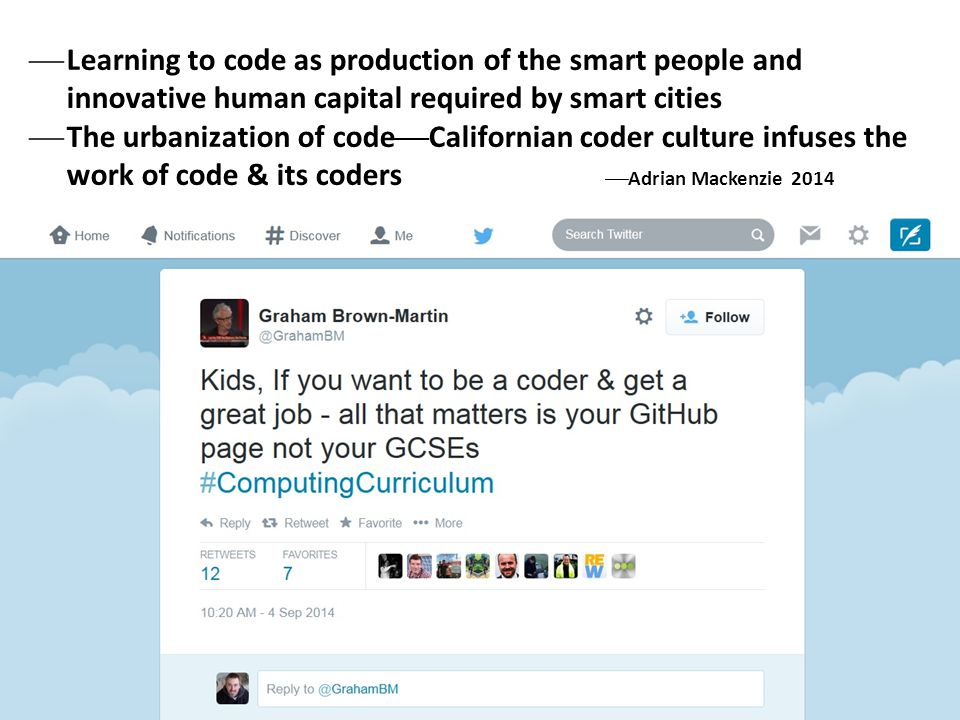  Learning to code as production of the smart people and innovative human capital required by smart cities  The urbanization of code  Californian co