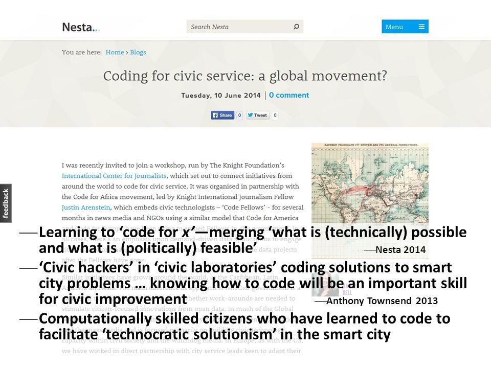  Learning to 'code for x'—merging 'what is (technically) possible and what is (politically) feasible'  Nesta 2014  'Civic hackers' in 'civic labora
