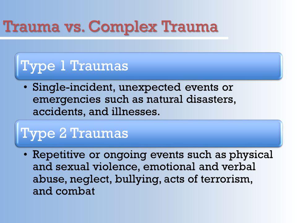 Trauma vs.