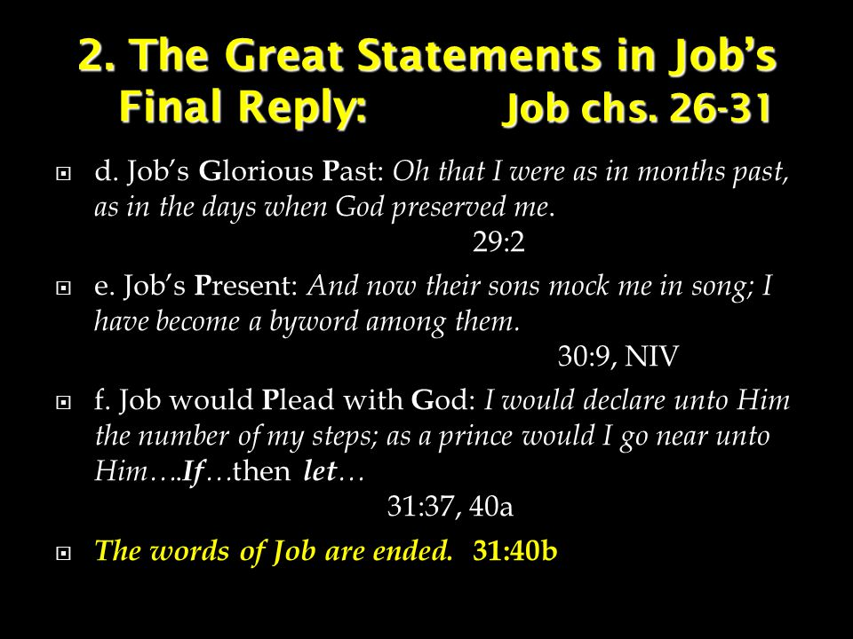 2. The Great Statements in Job's Final Reply: Job chs.