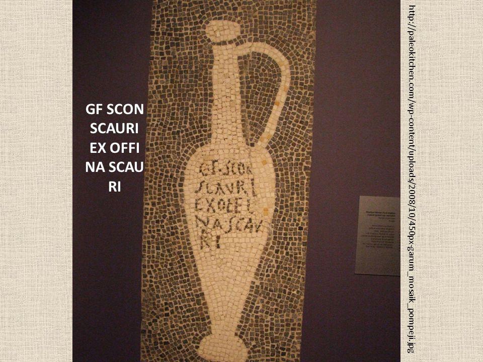 http://paleokitchen.com/wp-content/uploads/2008/10/450px-garum_mosaik_pompeji.jpg GF SCON SCAURI EX OFFI NA SCAU RI