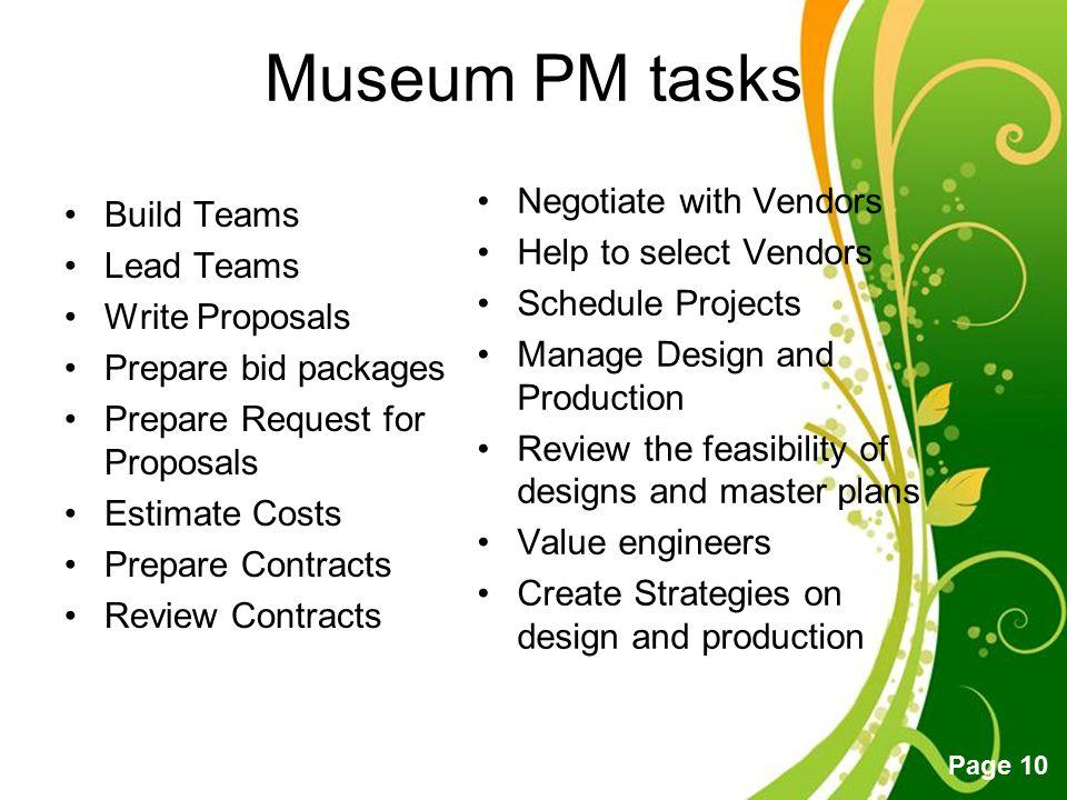 Free Powerpoint Templates Page 10 Museum PM tasks Build Teams Lead Teams Write Proposals Prepare bid packages Prepare Request for Proposals Estimate C