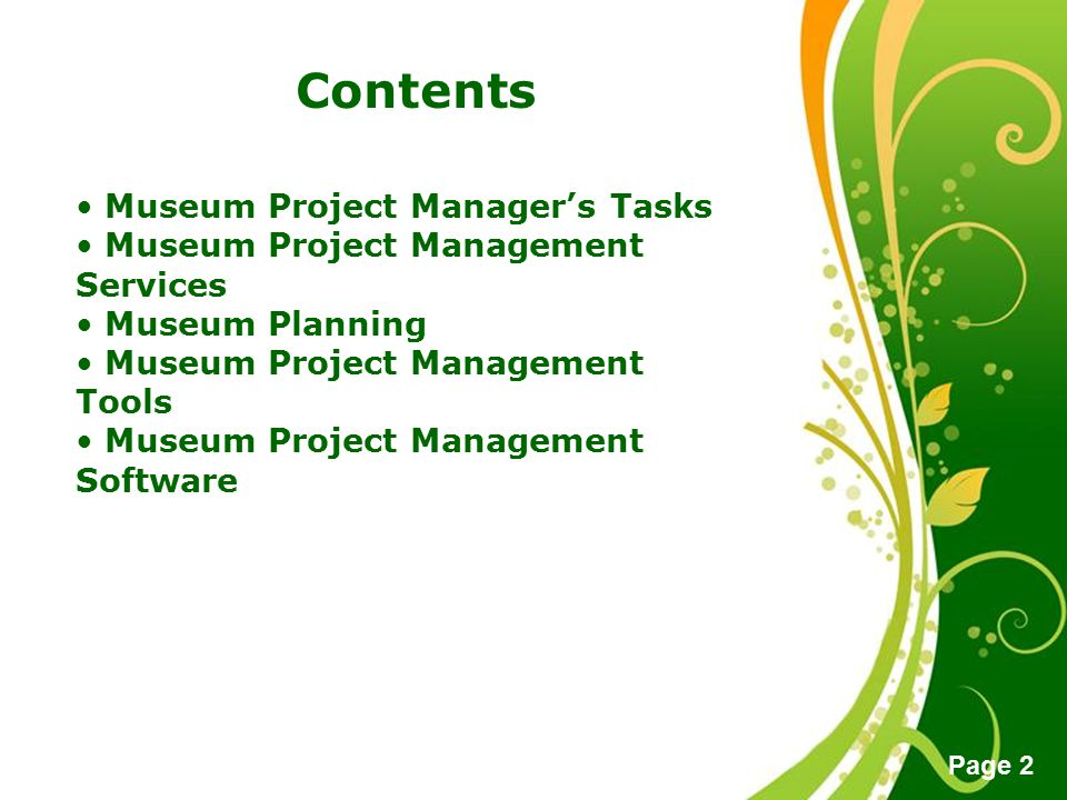 Free Powerpoint Templates Page 2 Contents Museum Project Manager's Tasks Museum Project Management Services Museum Planning Museum Project Management