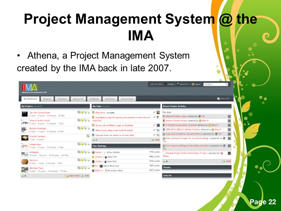Free Powerpoint Templates Page 22 Project Management System @ the IMA Athena, a Project Management System created by the IMA back in late 2007.