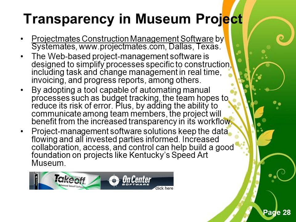 Free Powerpoint Templates Page 28 Transparency in Museum Project Projectmates Construction Management Software by Systemates, www.projectmates.com, Da