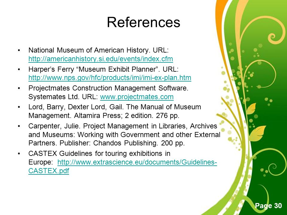 Free Powerpoint Templates Page 30 References National Museum of American History. URL: http://americanhistory.si.edu/events/index.cfm http://americanh