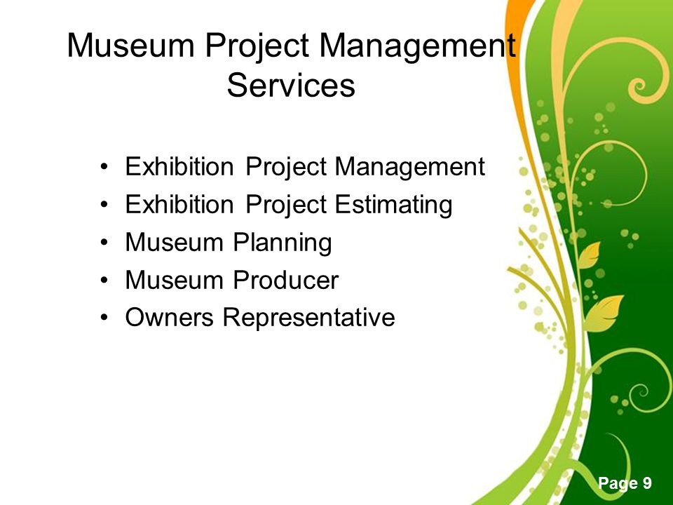Free Powerpoint Templates Page 20 The Project Management Office manages –the scope, –schedule, and –budget for exhibitions and exhibition- related projects.