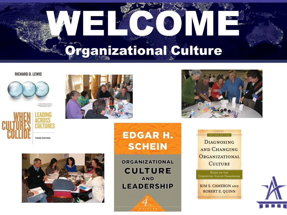 WELCOME Organizational Culture