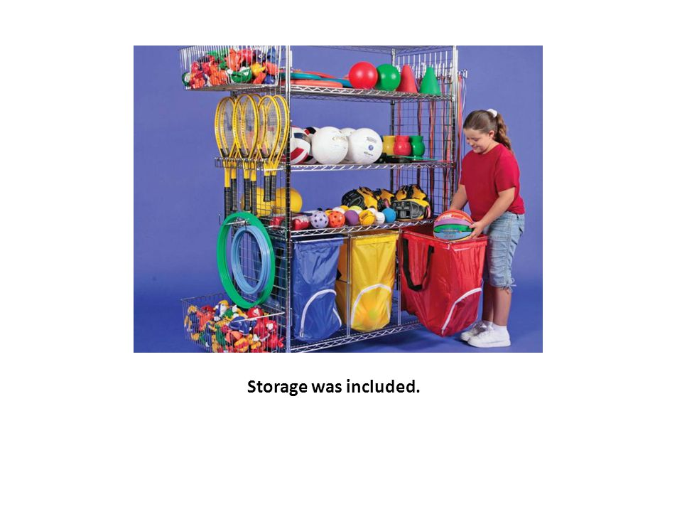 Storage was included.
